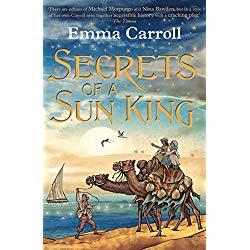 2018 08 02 MG Secrets of a Sun King by Emma Carroll, Faber 9780571328499