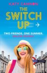 2020 06 Katy Cannon The Switch Up book cover