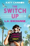 2020 06 Katy Cannon The Switch Up LA Exchange book cover