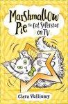 marshmallow-pie-the-cat-superstar-on-tv-clara-vulliamy-9780008355890 2020 08 05 HarperCollins